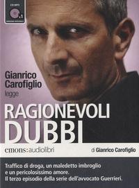 Ragionevoli Dubbi - Gianrico Carofiglio legge Ragionevoli Dubbi. 1 CD audio MP3