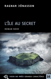Ragnar Jónasson - L'Ile au secret.