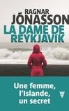 Ragnar Jonasson - La dame de Reykjavik.