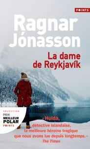 Ragnar Jónasson - La dame de Reykjavik.