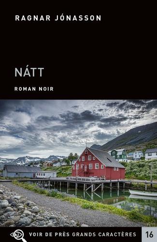 Les enquêtes de Siglufjördur  Natt - Edition en gros caractères