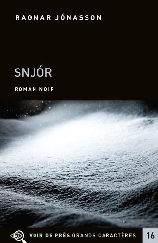 Les enquêtes de Siglufjördur  Snjor - Edition en gros caractères