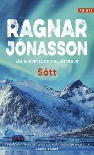 Ragnar Jónasson - Les enquêtes de Siglufjördur  : Sott.