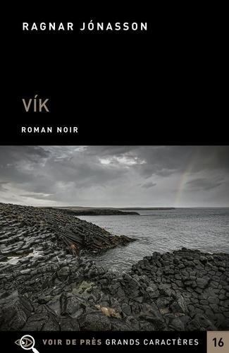 Les enquêtes de Siglufjördur  Vik - Edition en gros caractères