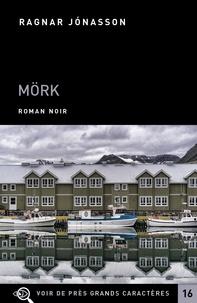 Téléchargement électronique de livres électroniques Mörk par Ragnar Jonasson ePub PDB RTF (Litterature Francaise)