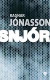 Ragnar Jonasson - Snjor.