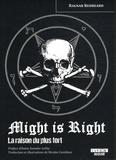 Ragnar Redbeard - Might is Right - La raison du plus fort.