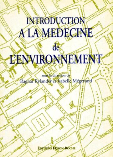 Ragnar Rylander et  Collectif - Introduction à la médecine de l'environnement.