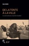 Rahal Boubrik - De la tente à la ville - La société sahraouie et la fin du nomadisme.