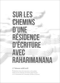 Raharimanana - Sur les chemins d'une résidence d'écriture avec Raharimanana.