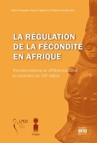Raïmi Fassassi et Kokou Vignikin - La régulation de la fécondité en Afrique - Transformations et différenciations au tournant du XXIe siècle.