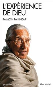 Raimon Panikkar - L'expérience de Dieu.