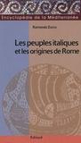 Raimondo Zucca - Les peuples italiques et les origines de Rome.