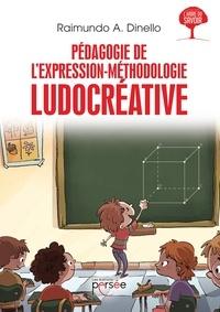 Raimundo Dinello - Pédagogie de l'expression - Méthodologie ludocréative.