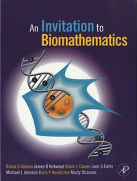 Raina S. Robeva et James R. Kirkwood - An Invitation to Biomathematics.