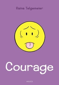 Raina Telgemeier - Courage.