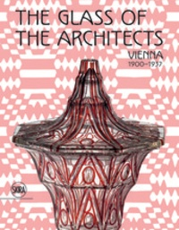 The Glass of the Architects - Vienna 1900-1937.pdf