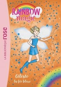 Rainbow Magic 05 - Céleste, la fée bleue.