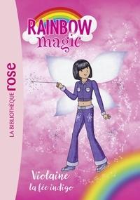 Rainbow Magic 06 - Violaine, la fée indigo.