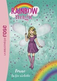 Rainbow Magic 07 - Prune, la fée violette.