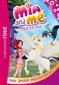 Rainbow - Mia et Moi 09 - Une amitié extraordinaire.