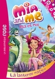 Rainbow - Mia & Me 11 - La lanterne magique.
