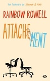 Rainbow Rowell - Attachement.