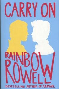 Rainbow Rowell - Carry On.