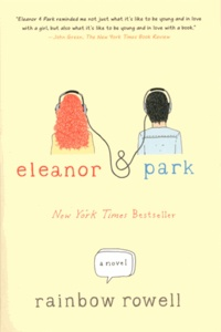 Rainbow Rowell - Eleanor & Park.