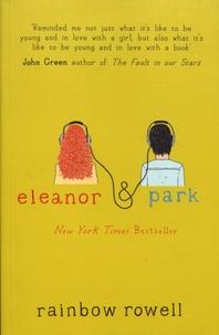 Rainbow Rowell - Eleanor & Park.