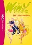 Rainbow - Winx Club 27 - Les trois sorcières.