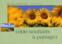 Rainer Haak - 1000 souhaits à partager.