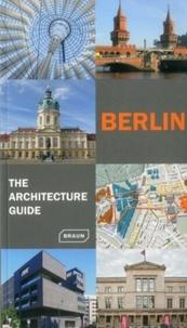 Rainer Haubrich et Hans Wolfgang Hoffmann - Berlin - The Architecture Guide.