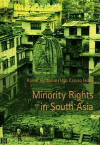 Rainer Hofmann et Ugo Caruso - Minority Rights in South Asia.