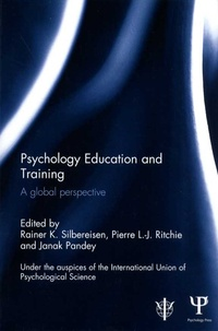 Rainer K Silbereisen et Pierre L-J Ritchie - Psychology Education and Training - A global perspective.