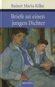 Rainer Maria Rilke - Briefe An Einen Jungen Dichter.