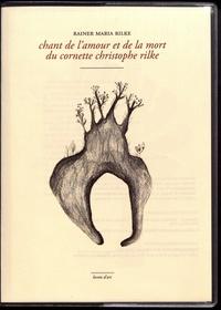 Rainer Maria Rilke - Chant de l'amour et de la mort du cornette Christophe Rilke.