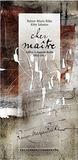 Rainer Maria Rilke et Kitty Sabatier - Cher maître - Lettres à Auguste Rodin (1902-1913).