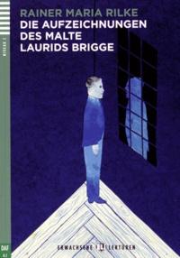 Rainer Maria Rilke - Die Aufzeichnungen des Malte Laurids Brigge. 1 CD audio