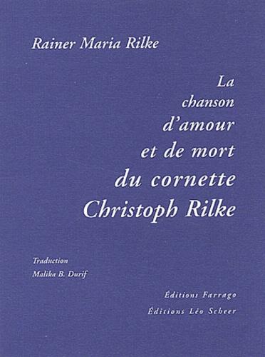 La Chanson Damour Et De Mort Du Cornette Christoph Rilke Grand Format