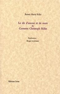 Rainer Maria Rilke - Le dit d'amour et de mort du Cornette Christoph Rilke.