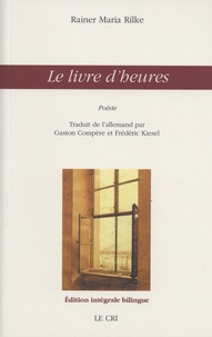 Rainer Maria Rilke - Le livre d'heures.