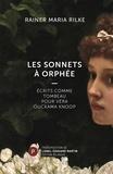 Rainer Maria Rilke - Les sonnets à Orphée - Ecrits comme tombeau pour Véra Ouckama Knoop.