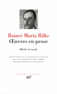 Oeuvres en prose- Récits et essais - Rainer Maria Rilke | Showmesound.org
