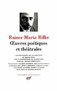 Oeuvres poétiques et théâtrales - Rainer Maria Rilke | Showmesound.org