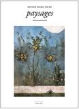 Rainer Maria Rilke - Paysages - Worpswede ; Sur le paysage ; Choses.