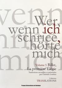 Rainer Maria Rilke - Rilke, la première élégie.