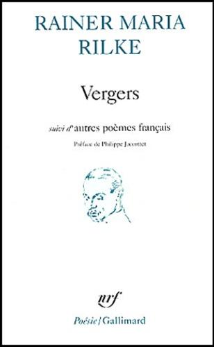 Rainer Maria Rilke - Vergers suivi d'autres poèmes français.