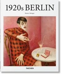 Rainer Metzger et Ralf Burmeister - Berlin des années 1920.