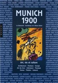 Rainer Metzger - Munich 1900 - La Sécession, Kandinsky et le Blaue Reiter.